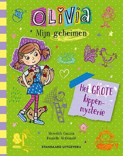 5 Olivia – Mijn geheimen – Het kippenmysterie
