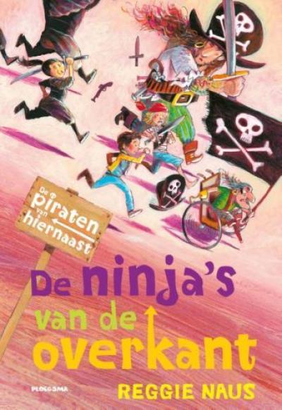 3 De piraten van Hiernaast: De ninja's van de overkant