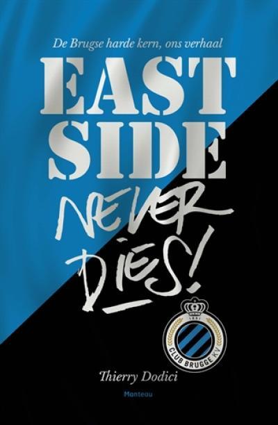 East Side never dies !