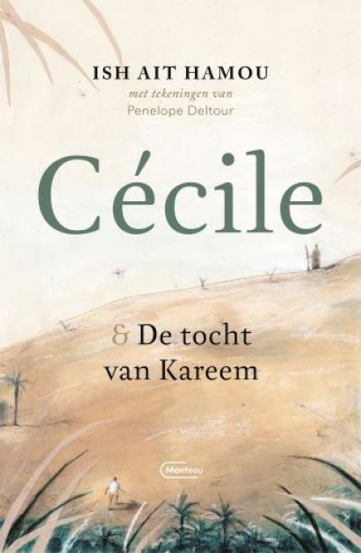 Cécile & de tocht van Kareem – Geïllustreerde uitgave