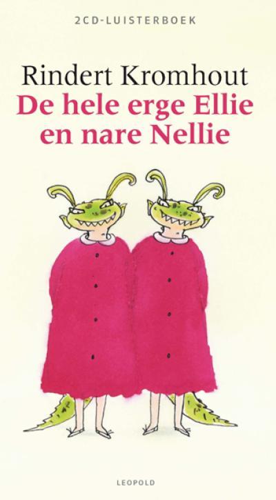 Hele erge Ellie en nare Nellie