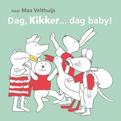 Dag, Kikker… dag baby!