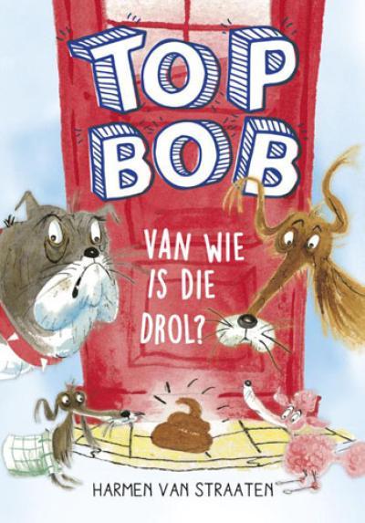 Top Bob – Van wie is die drol?
