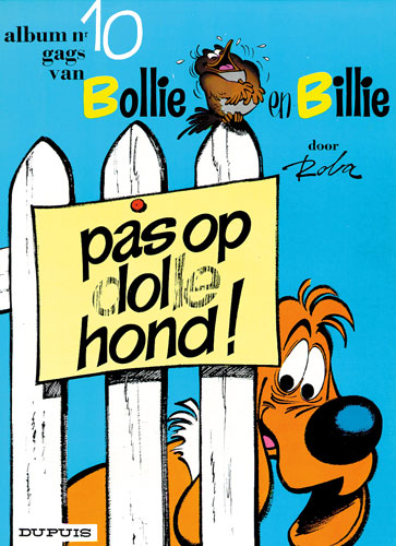 10 Pas op, dolle hond !