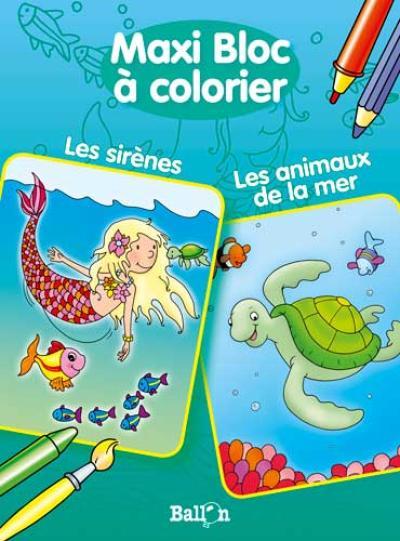 Les animaux de la mer / Les sirènes