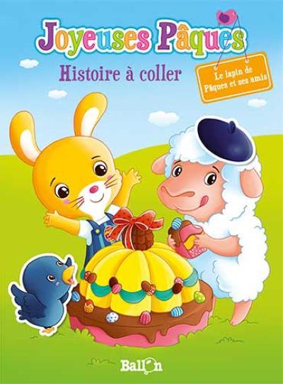 Joyeuses Pâques Histoire à coller : Le lapin de Pâques et ses amis