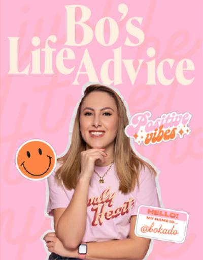Bo's Life Advice