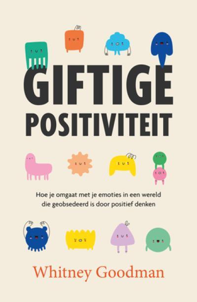 Giftige positiviteit