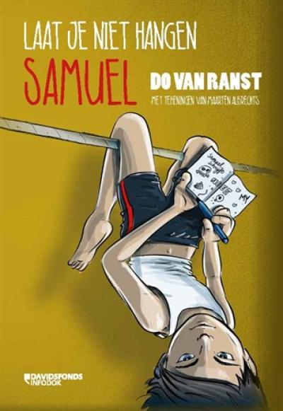 Laat je niet hangen Samuel
