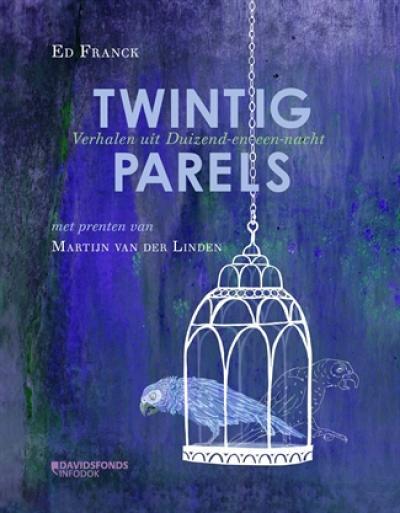 Twintig parels. Verhalen uit duizend-en-een-nacht