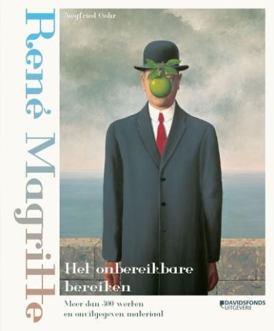 René Magritte. Het onbereikbare bereiken
