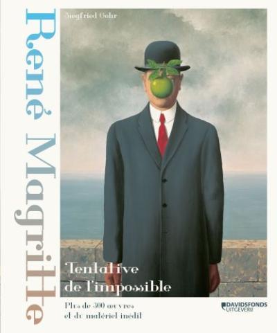 René Magritte. Tentative de l'impossible