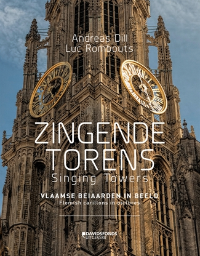Zingende torens – Singing Towers