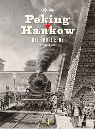 Peking-Hankou – Het grote epos 1895-1905
