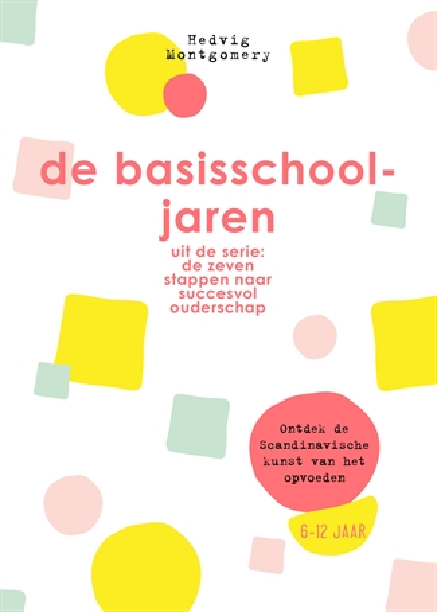 4 De basisschooljaren