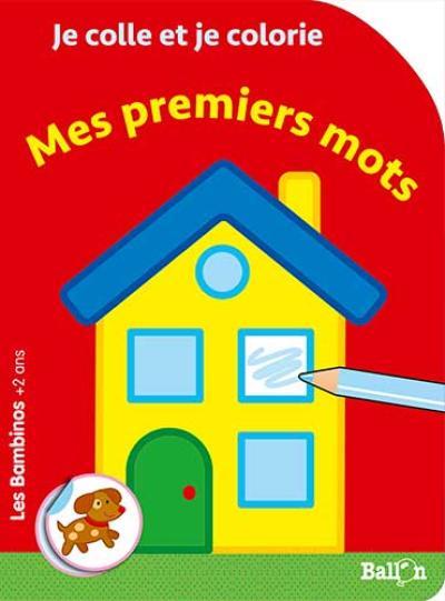 Les Bambinos – Coller et colorier – Mes premiers mots