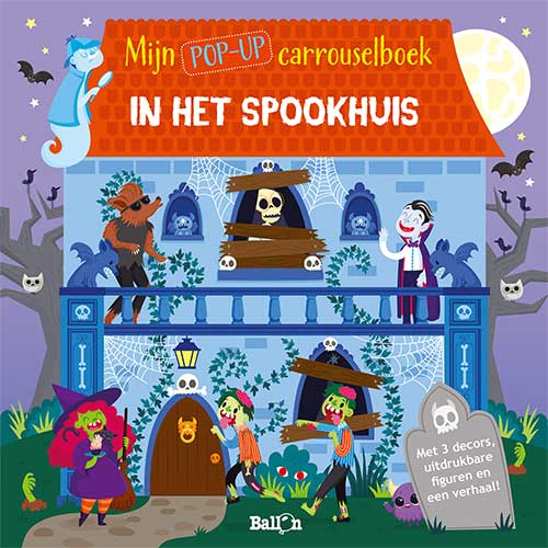 Mijn pop-up carrouselboek: Spookhuis