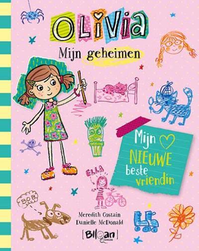 1 Olivia – Mijn geheimen – Mijn nieuwe beste vriendin