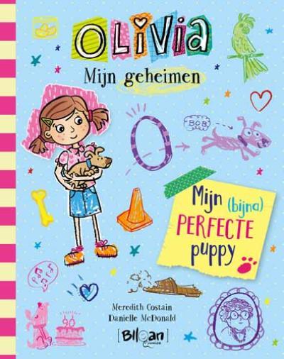 2 Olivia – Mijn geheimen – Mijn (bijna) perfecte puppy