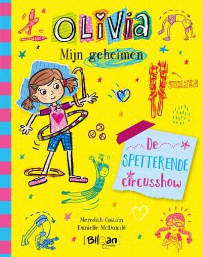 3 Olivia – Mijn geheimen – De spetterende circusshow