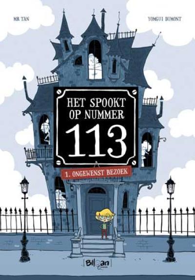 1 Het spookt op nummer 113 – Ongewenst bezoek