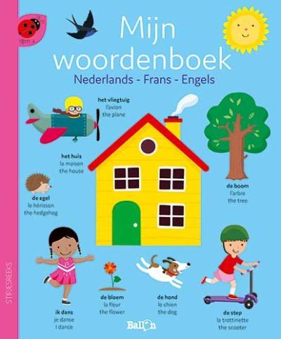 Mijn woordenboek – Nederlands, Frans, Engels