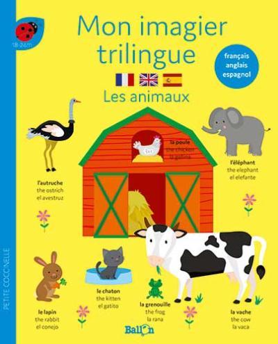 Mon imagier trilingue – Les animaux (français-anglais-espagnol)