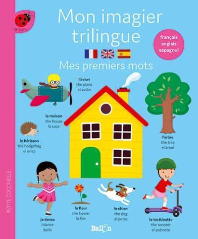 Mon imagier trilingue – Mes premiers mots (français-anglais-espagnol))
