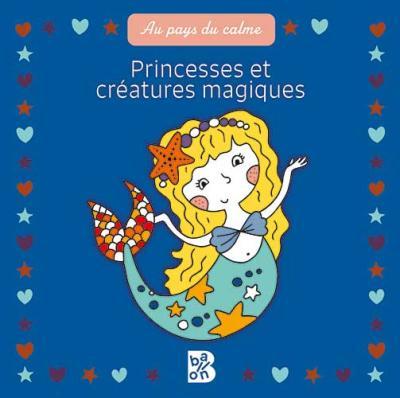 Princesses et créatures magiques