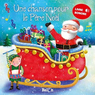Livre sonore – Une chanson pour le Père Noël