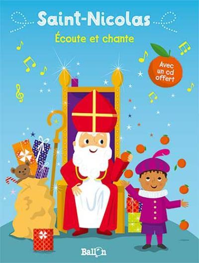 Ecoute et chante Saint Nicolas reçoit de l'aide